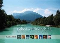 Lebenszeit-Coaching, Das wahrscheinlich schönste Coaching in Buchform